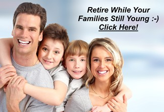 Retire While Your Family is Young