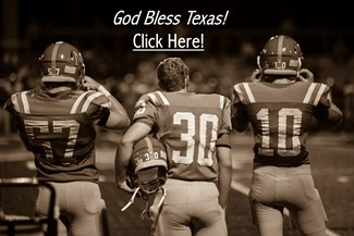 High School Football - God Bless Texas