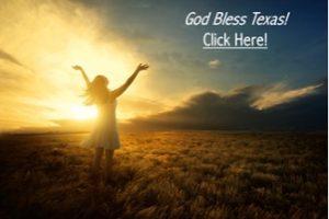 Praise God - God Bless Texas