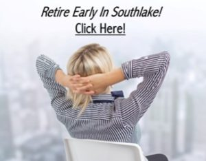 Retire Early in Southlake Texas