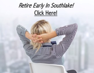 Retire Early in Southlake Texas