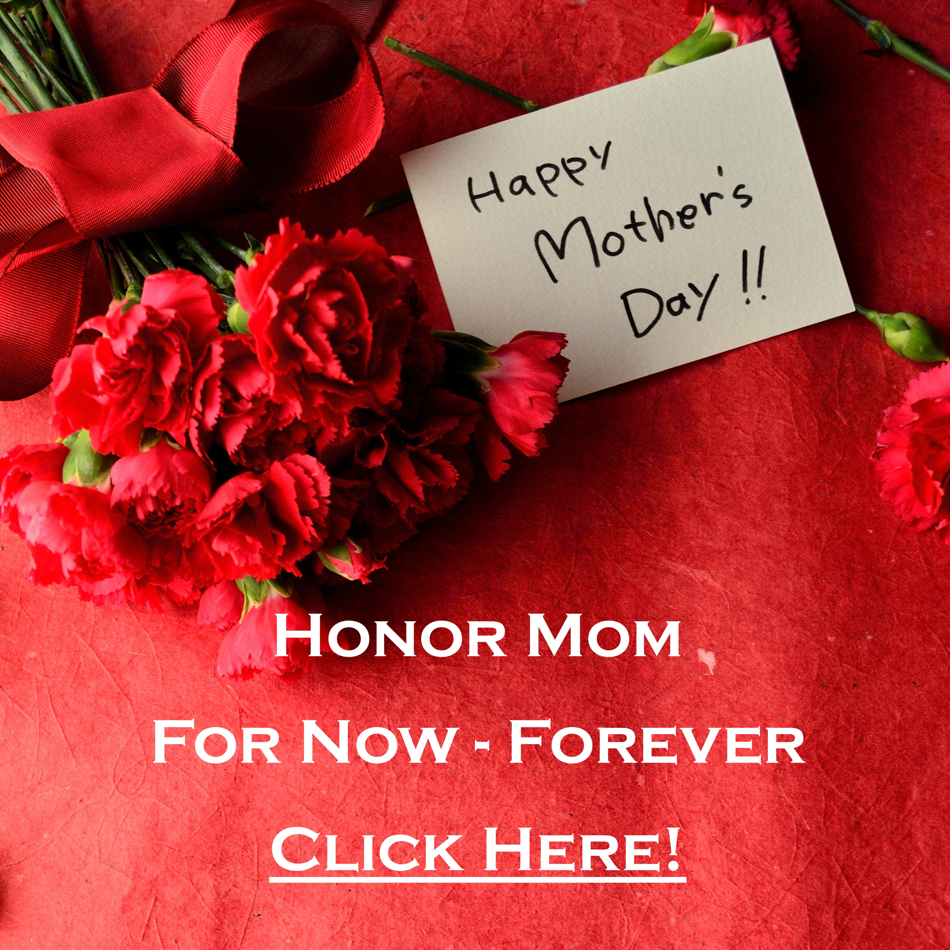 Honor Mom on Mothers Day 2017