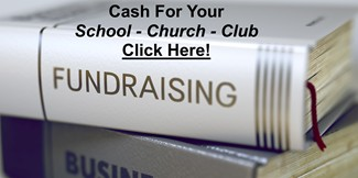 Fundraising for Schools, Churches, or Clubs