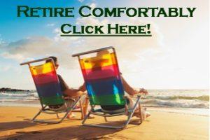 Retire Comfortably