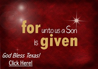 A Son Is Given - God Bless Texas