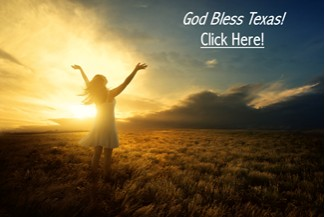 Praise God - God Bless Texas